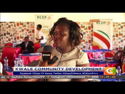 Kwale County community development #CitizenExtra