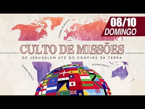 Culto de Missões - 08/10/2017