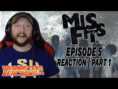 MISFITS SEASON 1 EPISODE 5 PART ONE