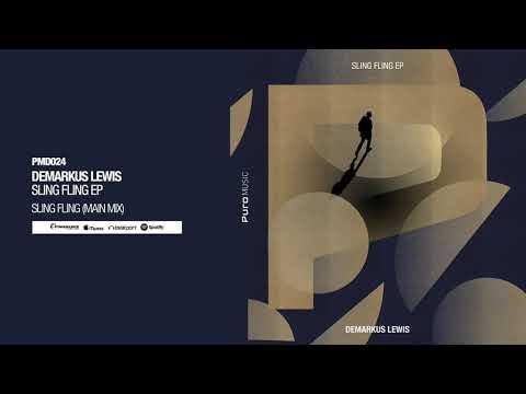 Demarkus Lewis - Sling Fling (Main Mix)