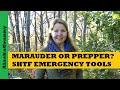 Marauder or Prepper SHTF Emergency Tools - Prepping Supplies