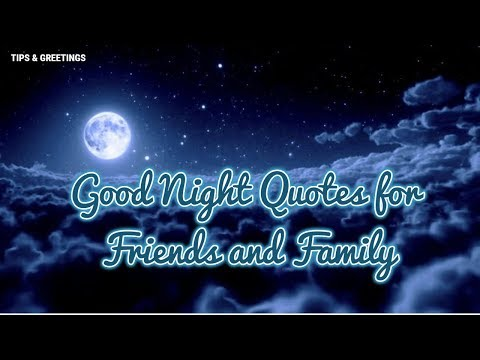 Good quotes - Good Night Quotes For My Friends And Family  Beautiful quotes
