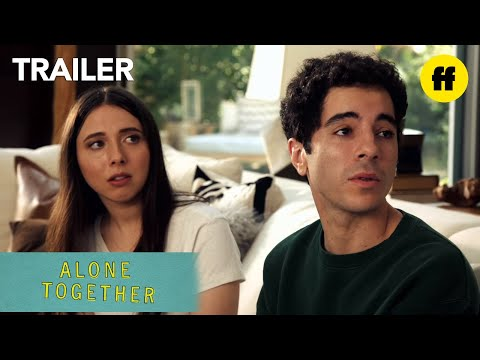 Alone Together | Official Trailer | Freeform
