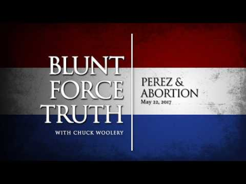 Blunt Force Truth Minute - Perez & Abortion (видео)