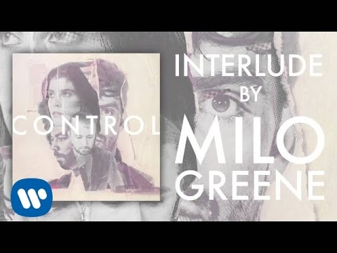 Milo Greene - Interlude (Official Audio)