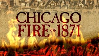 Video Lessons from History:  The Chicago Fire of 1871 MP3, 3GP, MP4, WEBM, AVI, FLV Oktober 2018
