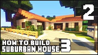 Minecraft - How to Build : Small Suburban House 3 - Part 2