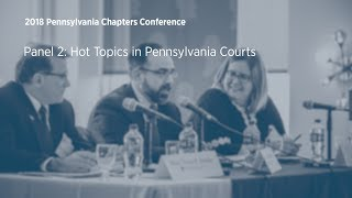 Click to play: Panel 2: Hot Topics in Pennsylvania Courts