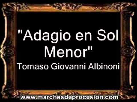 Adagio en Sol Menor - Tomaso Giovanni Albinoni