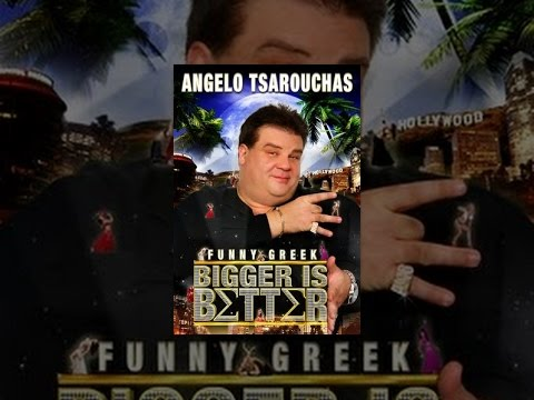 Angelo Tsarouchas: Bigger Is Better!