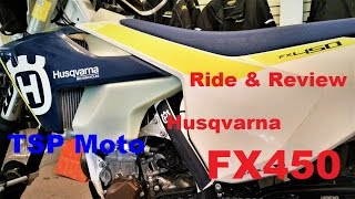 10. 2017 Husqvarna FX450 Ride and Review