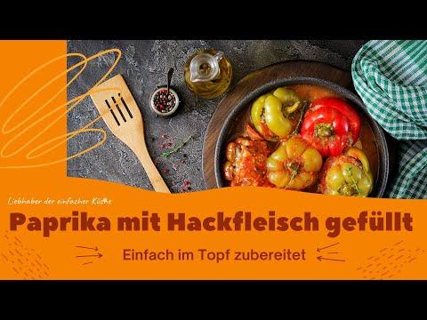 Rezept Gefüllte Paprika mit Hackfleisch einfach. Leckere Hauptgerichte