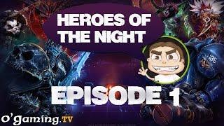 [Ep#01] Heroes of the Night - Présentation de Heroes of the Storm par Lorgard et Thud