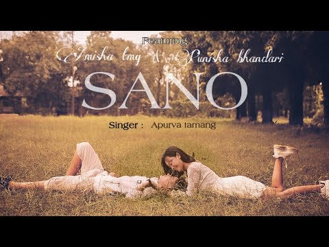 Sano - Apurva tamang (cover video ) Punisha ft. Amisha