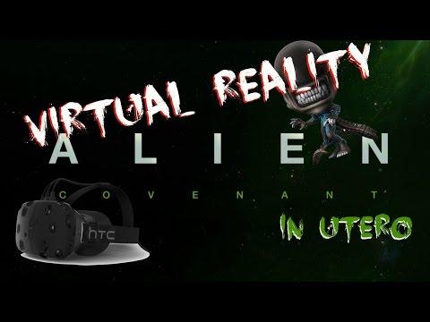 Alien Covenant In Utero VR
