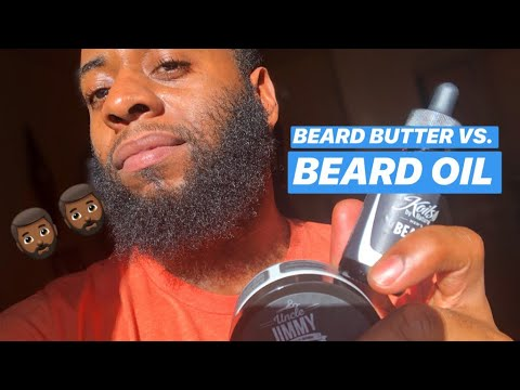 Beard Oil Vs. Beard Butter