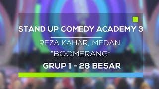 Video Stand Up Comedy Academy 3 : Reza Kahar, Medan - Boomerang MP3, 3GP, MP4, WEBM, AVI, FLV Februari 2018