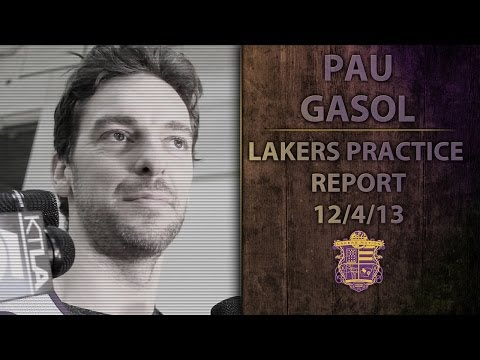 Video: Lakers Practice: Pau Gasol On Adjusting To Kobe Bryant Being Back At Practice