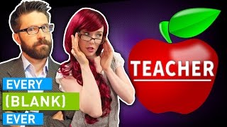 Video EVERY TEACHER EVER MP3, 3GP, MP4, WEBM, AVI, FLV Oktober 2018