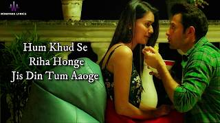 Video Jis Din Tum (LYRICS) - Soham Naik | Anurag Saikia | Vatsal Sheth | Kunaal Vermaa download in MP3, 3GP, MP4, WEBM, AVI, FLV January 2017