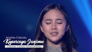 Video Agatha Chelsea - Kupercaya Janji MU (Official Lyric Video) MP3, 3GP, MP4, WEBM, AVI, FLV Januari 2019
