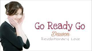 Download Lagu Dawon 다원 - Go Ready Go Lyrics [Lyrics Movie]  Revolutionary Love OST Part. 3 Mp3