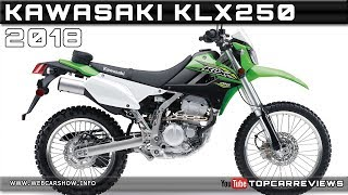 7. 2018 KAWASAKI KLX250 Review Rendered Price Specs Release Date