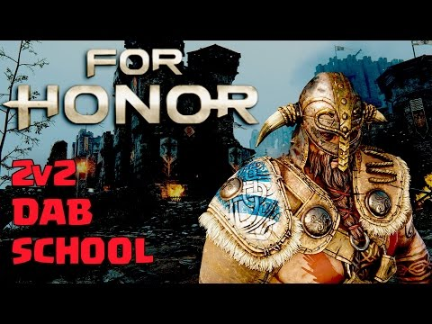 FOR HONOR (2v2 Duels) |