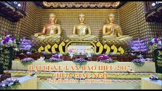 Đại lễ Vu Lan báo hiếu 2017 - Chùa Giác Ngộ 04-09-2017