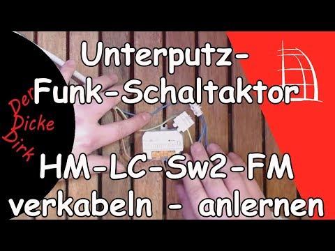 Funk-Schaltaktor 2-fach - verkabeln und anlernen   HM-LC-Sw2-FM   Homematic Basics   Smarthome
