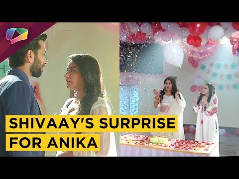 Shivaay Plans A Surprise Party For Anika | Ishqbaa