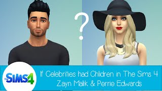 If Celebrities Had Children in The Sims 4: Zayn Malik & Perrie Edwards