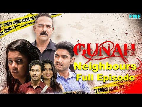 Gunah - Neighbours - Episode 01   गुनाह - पड़ोसी   FWFOriginals