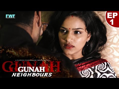 Video Gunah - Neighbours - Episode 01 | गुनाह - पड़ोसी | FWFOriginals download in MP3, 3GP, MP4, WEBM, AVI, FLV January 2017
