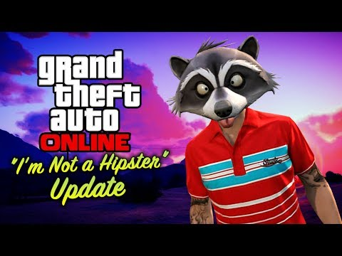 """GTA Online - """"I'm Not a Hipster"""" Update [All DLC Contents]"""