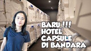 Video MAHALNYA HOTEL KAPSUL BANDARA MP3, 3GP, MP4, WEBM, AVI, FLV Juli 2019