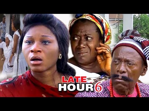 Late Hour (episode 6) - 2017 Latest Nigerian Nollywood Movie HD