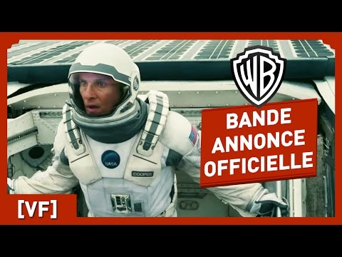 INTERSTELLAR - Bande Annonce Officielle 3 (VF) - Matthew McConaughey / Anne Hathaway