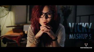 Vicky's Mashup 5 - Cơn Mưa Ngang Qua - Lặng Thầm Một Tình Yêu - Set Fire To The Rain - Lặng Thầm