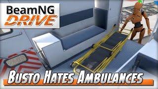 Busto's Reluctant Ambulance Ride - BeamNG DRIVE - Crash Test Dummy Mod