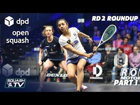 Squash: DPD Open 2019 - Women's Rd 2 Roundup [P1]