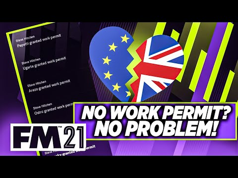 How to get Work Permits with Brexit 99% of the time in FM21   Football Manager 2021  