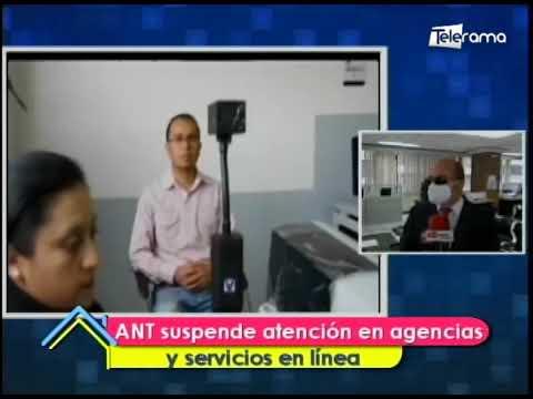 ANT suspende atención en agencias y servicios en línea