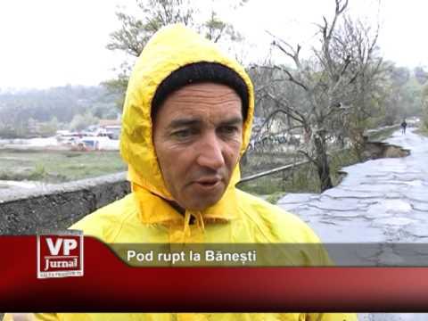 Pod rupt la Bănești