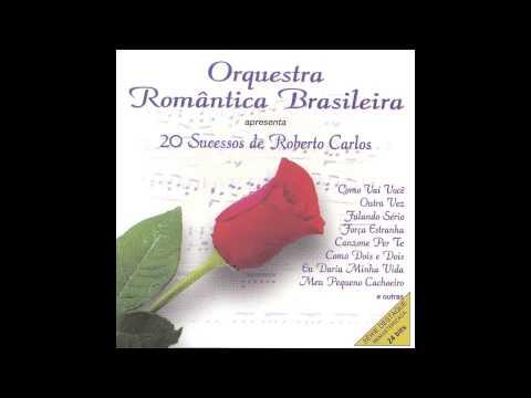 Orquestra Romantica Brasileira - Outra Vez