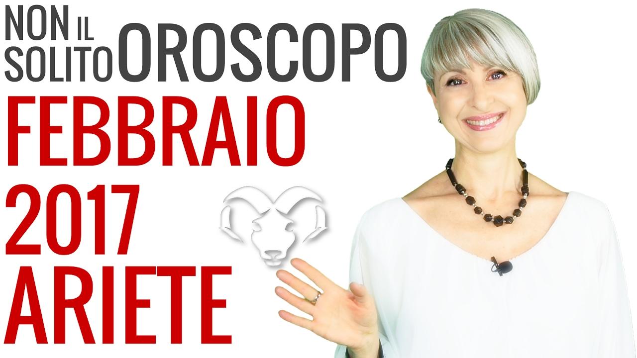 ARIETE ★ Previsioni OROSCOPO Febbraio 2017