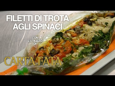 Filetti di trota agli spinaci con Carta Fata®