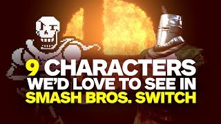 Video 9 Characters We'd Love to See in Smash Bros. Switch MP3, 3GP, MP4, WEBM, AVI, FLV Maret 2018