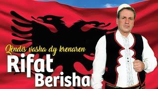 Rifat Berisha - Qendis Vasha Dy Krenaren