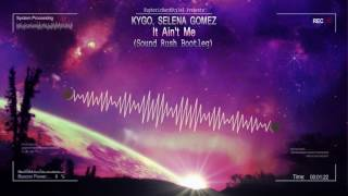 download lagu download musik download mp3 Kygo, Selena Gomez - It Ain't Me (Sound Rush Bootleg) [HQ Free]